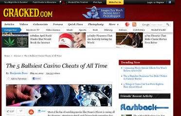 http://www.cracked.com/article_19792_the-5-ballsiest-casino-cheats-all-time.html