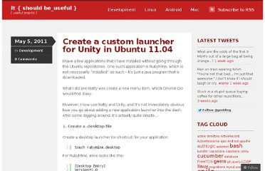 http://itshouldbeuseful.wordpress.com/2011/05/05/create-a-custom-launcher-for-unity-in-ubuntu-11-04/