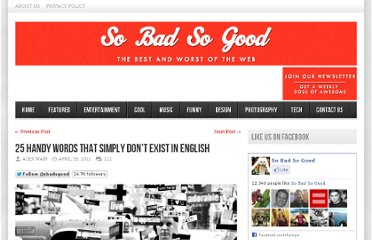http://sobadsogood.com/2012/04/29/25-words-that-simply-dont-exist-in-english/