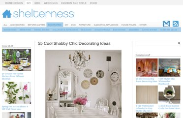 http://www.shelterness.com/55-cool-shabby-chic-decorating-ideas/