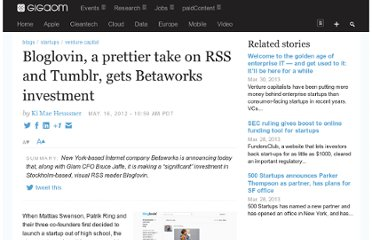 http://gigaom.com/2012/05/16/bloglovin-a-design-conscious-rss-meets-tumblr-gets-betaworks-investment/