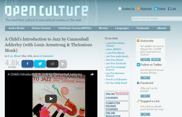 http://www.openculture.com/2012/05/a_childs_introduction_to_jazz_by_cannonball_adderley_with_louis_armstrong_thelonious_monk.html
