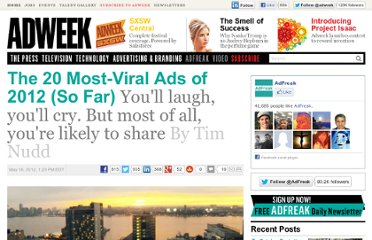 http://www.adweek.com/adfreak/20-most-viral-ads-2012-so-far-140576