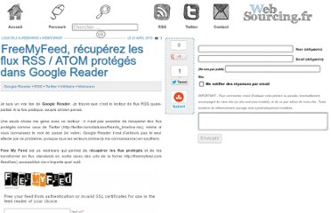 http://blog.websourcing.fr/freemyfeed-recuperation-flux-rss-atom-proteges-google-reader/