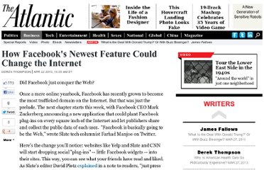 http://www.theatlantic.com/business/archive/2010/04/how-facebooks-newest-feature-could-change-the-internet/39333/
