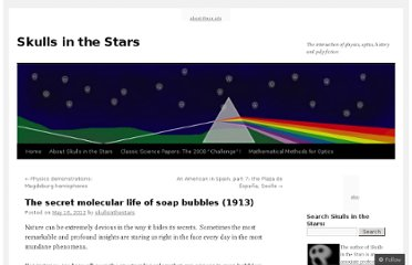 http://skullsinthestars.com/2012/05/16/the-secret-molecular-life-of-soap-bubbles-1913/