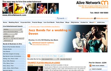 http://www.alivenetwork.com/hirelivemusic/wedding_bands_hire_in.asp?sort=travelfee&button3=Re-order+the+list&searchfee=20000&daydate=28&monthdate=July&yeardate=2012&type=Jazz+and+Blues&location=Devon
