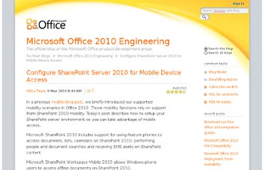 http://blogs.technet.com/b/office2010/archive/2010/03/09/configure-sharepoint-server-2010-for-mobile-device-access.aspx