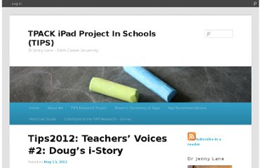 http://tips2012.edublogs.org/2012/05/13/tips2012-teachers-voices-2-dougs-i-story/
