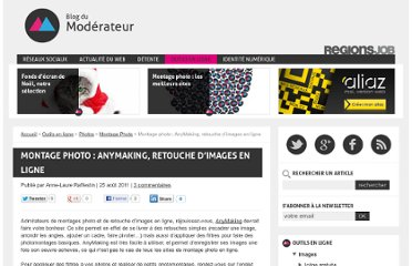 http://www.blogdumoderateur.com/montage-photo-anymaking-retouche-d-images-en-ligne/
