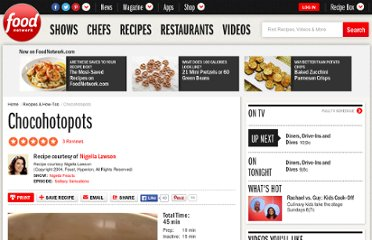 http://www.foodnetwork.com/recipes/nigella-lawson/chocohotopots-recipe/index.html