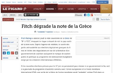http://www.lefigaro.fr/flash-eco/2012/05/17/97002-20120517FILWWW00631-fitch-degrade-la-note-de-la-grece.php
