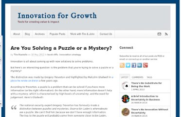 http://timkastelle.org/blog/2012/05/are-you-solving-a-puzzle-or-a-mystery/