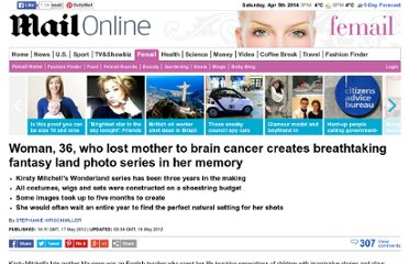 http://www.dailymail.co.uk/femail/article-2145760/Wonderland-Kirsty-Mitchell-heart-breakingly-beautiful-photographic-series-memory-extraordinary-life.html