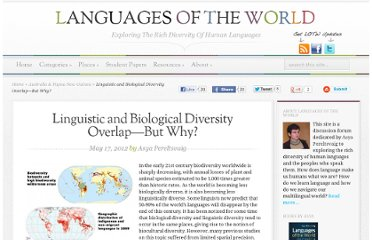 http://languagesoftheworld.info/geolinguistics/linguistic-and-biological-diversity-overlap-but-why.html