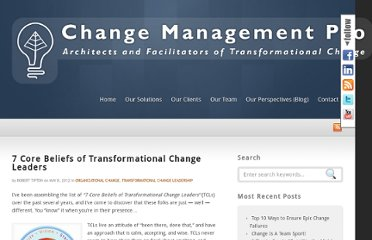 http://www.changemanagementpro.com/7-core-beliefs-of-transformational-change-leaders/