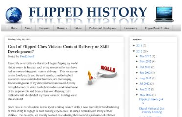 http://www.flipped-history.com/2012/05/goal-of-flipped-class-videos-content.html#more