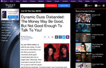 http://music.yahoo.com/blogs/list-of-the-day/dynamic-duos-disbanded-money-may-good-not-good-010945388.html
