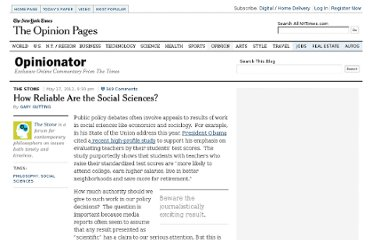 http://opinionator.blogs.nytimes.com/2012/05/17/how-reliable-are-the-social-sciences/