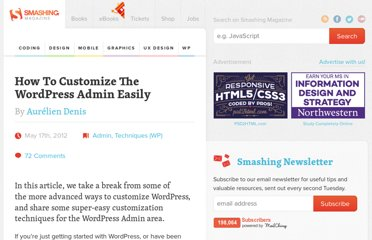 http://wp.smashingmagazine.com/2012/05/17/customize-wordpress-admin-easily/