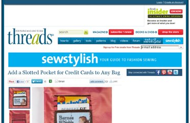 http://www.threadsmagazine.com/item/25093/add-a-slotted-pocket-for-credit-cards-to-any-bag