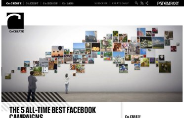 http://www.fastcocreate.com/1680811/the-5-all-time-best-facebook-campaigns