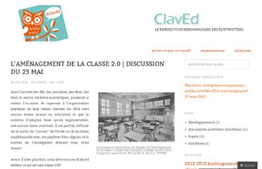http://claved.wordpress.com/2012/05/18/lamenagement-de-la-classe-2-0-discussion-du-23-mai/