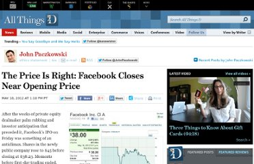 http://allthingsd.com/20120518/the-price-is-right-facebook-closes-near-opening-price/