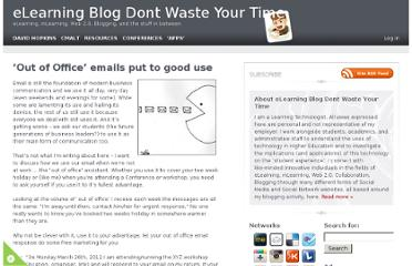 http://www.dontwasteyourtime.co.uk/elearning/out-of-office-emails-put-to-good-use/#axzz1vGEhOvak