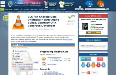 http://www.androidpolice.com/2012/05/18/vlc-gets-unofficial-hourly-alpha-builds-courtesy-of-a-generous-developer/