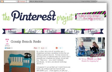 http://pinterest-project.blogspot.com/2012/05/gossip-bench-redo.html