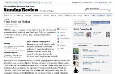 http://www.nytimes.com/2012/03/18/opinion/sunday/the-neuroscience-of-your-brain-on-fiction.html?_r=1&pagewanted=all