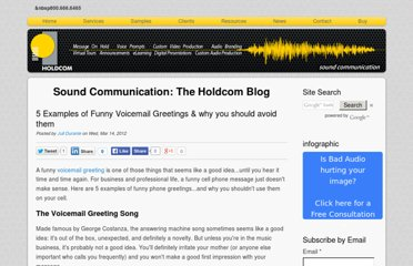 http://soundcommunication.holdcom.com/bid/83016/5-Examples-of-Funny-Voicemail-Greetings-and-why-you-should-avoid-them