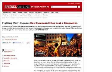 http://www.spiegel.de/international/europe/fighting-for-europe-how-european-elites-lost-a-generation-a-769831.html