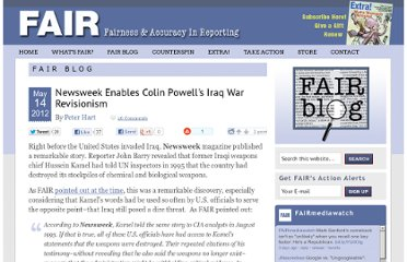 http://www.fair.org/blog/2012/05/14/newsweek-enables-colin-powells-iraq-war-revisionism/