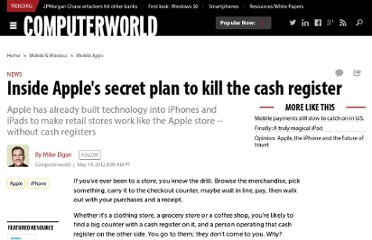 http://www.computerworld.com/s/article/9227286/Inside_Apple_s_secret_plan_to_kill_the_cash_register