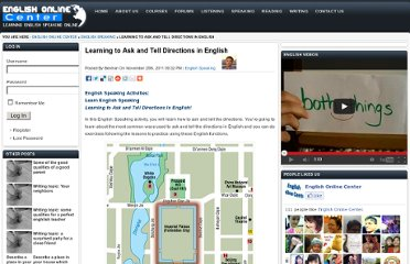 http://englishonlinecenter.com/2011/11/learning-to-ask-and-tell-directions-in-english/