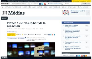 http://www.lemonde.fr/actualite-medias/article/2012/05/14/le-ras-le-bol-de-la-redaction-de-france-3_1701011_3236.html
