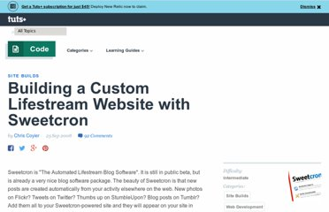 http://net.tutsplus.com/tutorials/site-builds/building-a-custom-lifestream-website-with-sweetcron/