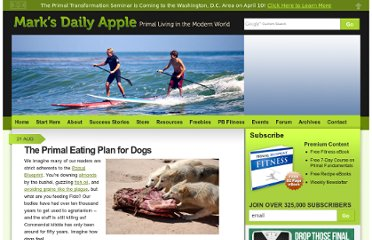 http://www.marksdailyapple.com/the-primal-eating-plan-for-dogs/#axzz1vOxH6ihs