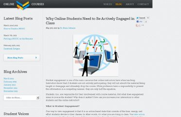 http://www.onlinecollegecourses.com/2012/05/09/why-online-students-need-to-be-actively-engaged-in-class/