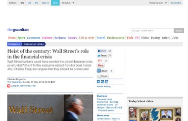 http://www.guardian.co.uk/business/2012/may/20/wall-street-role-financial-crisis