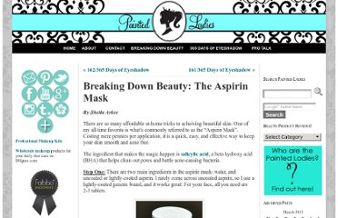 http://www.painted-ladies.com/breaking-down-beauty-the-aspirin-mask/