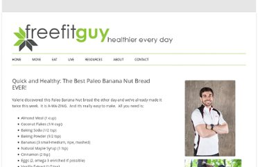 http://www.freefitguy.com/2011/01/12/quick-easy-recipes-the-best-paleo-banana-nut-bread-ever/
