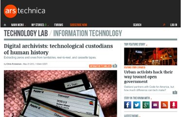 http://arstechnica.com/information-technology/2012/05/digital-archivists-technological-custodians-of-human-history/