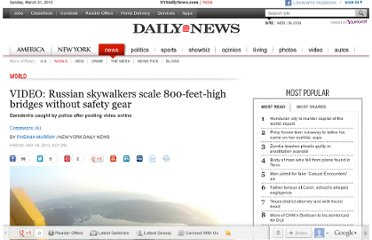 http://www.nydailynews.com/news/world/video-russian-skywalkers-scale-240-meter-high-bridges-safety-gear-article-1.1080934