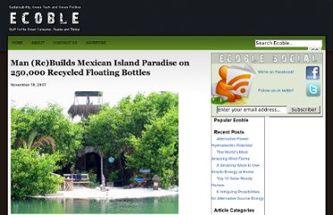 http://ecoble.com/2007/11/18/250000-bottles-amazing-recycled-mexican-island-paradise/