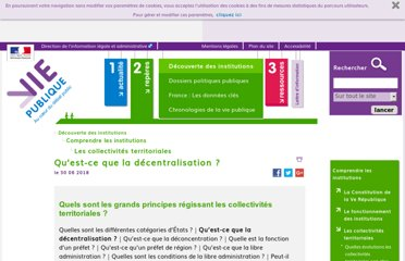 http://www.vie-publique.fr/decouverte-institutions/institutions/collectivites-territoriales/principes-collectivites-territoriales/qu-est-ce-que-decentralisation.html