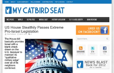 http://mycatbirdseat.com/2012/05/us-house-stealthily-passes-extreme-pro-israel-legislation/