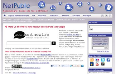 http://www.netpublic.fr/2012/05/word-on-the-wire-meta-moteur-de-recherche-sans-google/